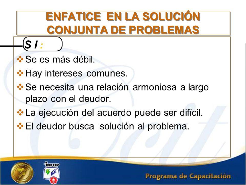 ENFATICE EN LA SOLUCIÓN CONJUNTA DE PROBLEMAS