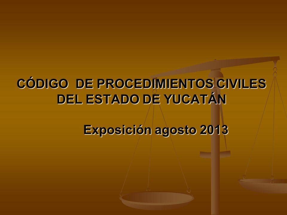 CÓDIGO DE PROCEDIMIENTOS CIVILES DEL ESTADO DE YUCATÁN