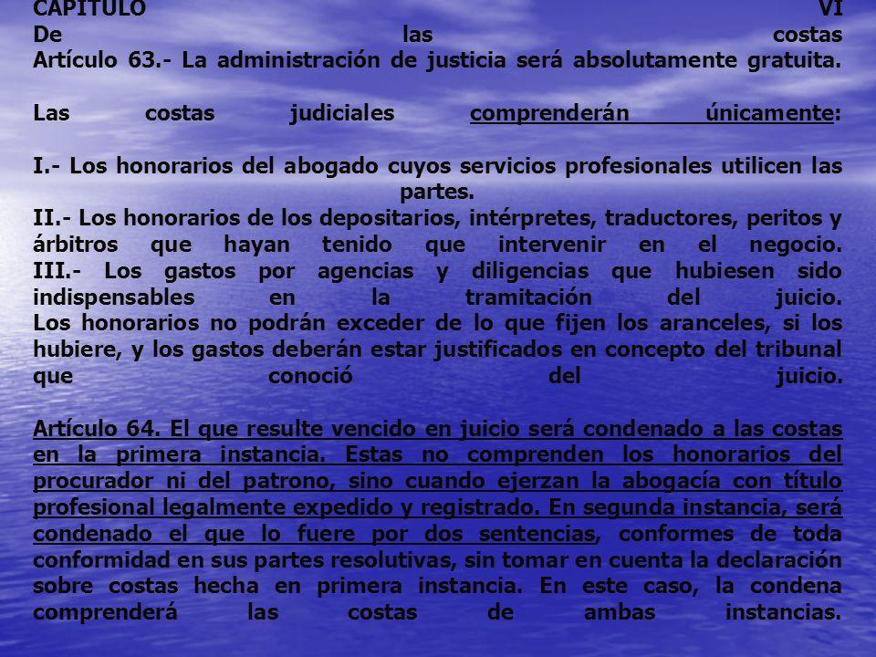 CAPITULO VI De las costas Artículo 63