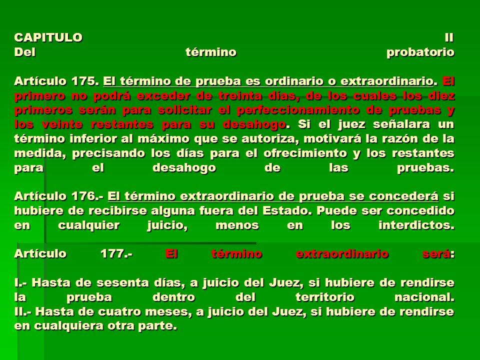 CAPITULO II Del término probatorio Artículo 175