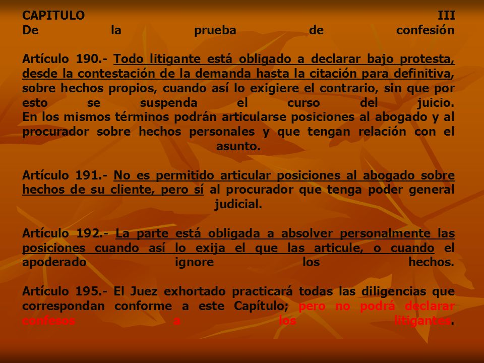 CAPITULO III De la prueba de confesión Artículo 190