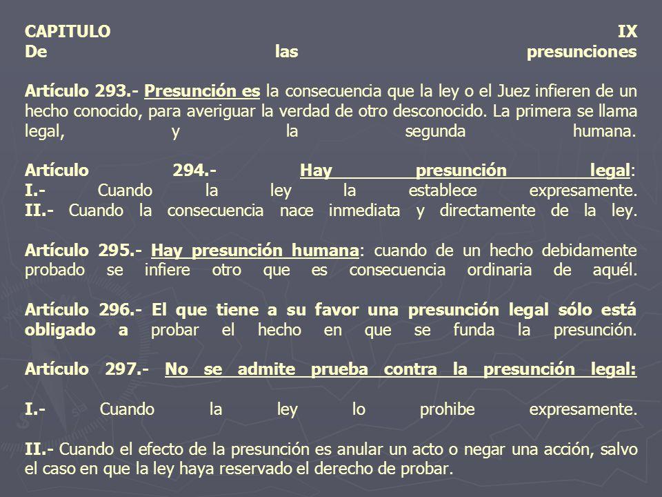 CAPITULO IX De las presunciones Artículo 293