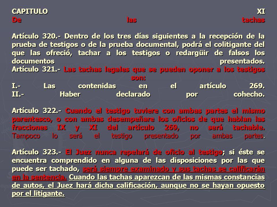 CAPITULO XI De las tachas Artículo 320