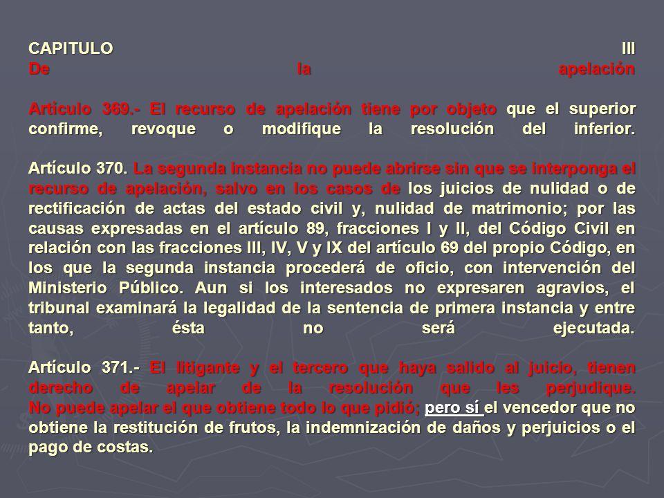 CAPITULO III De la apelación Artículo 369