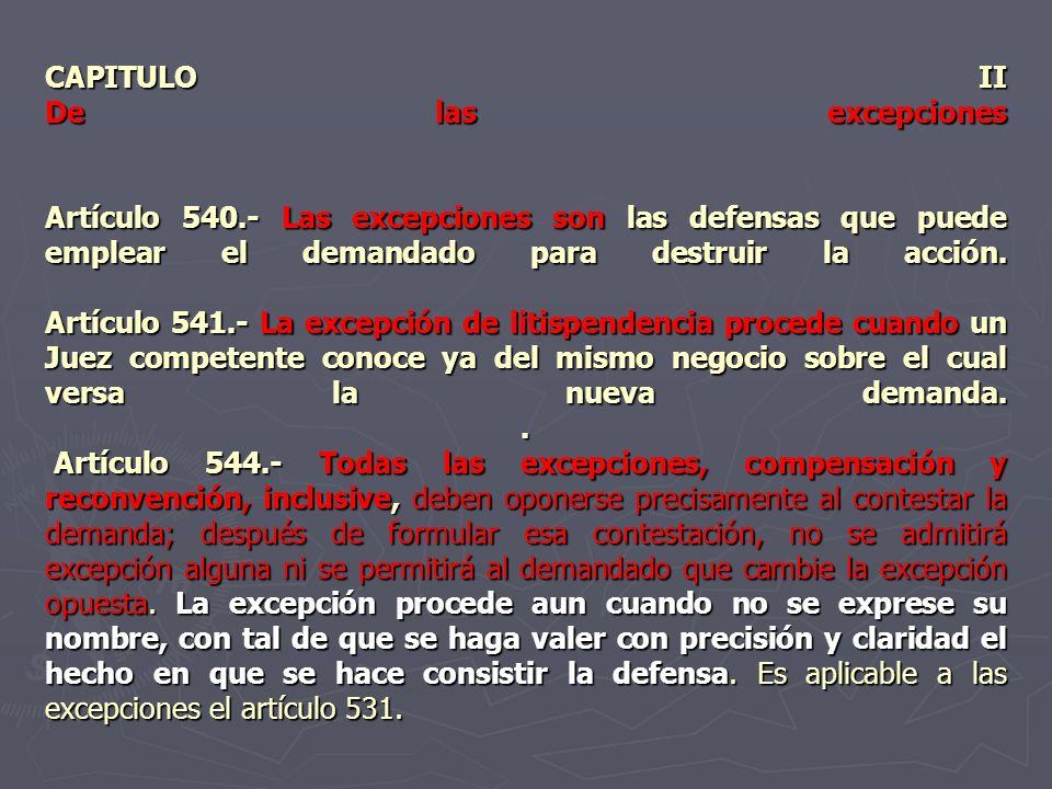CAPITULO II De las excepciones Artículo 540