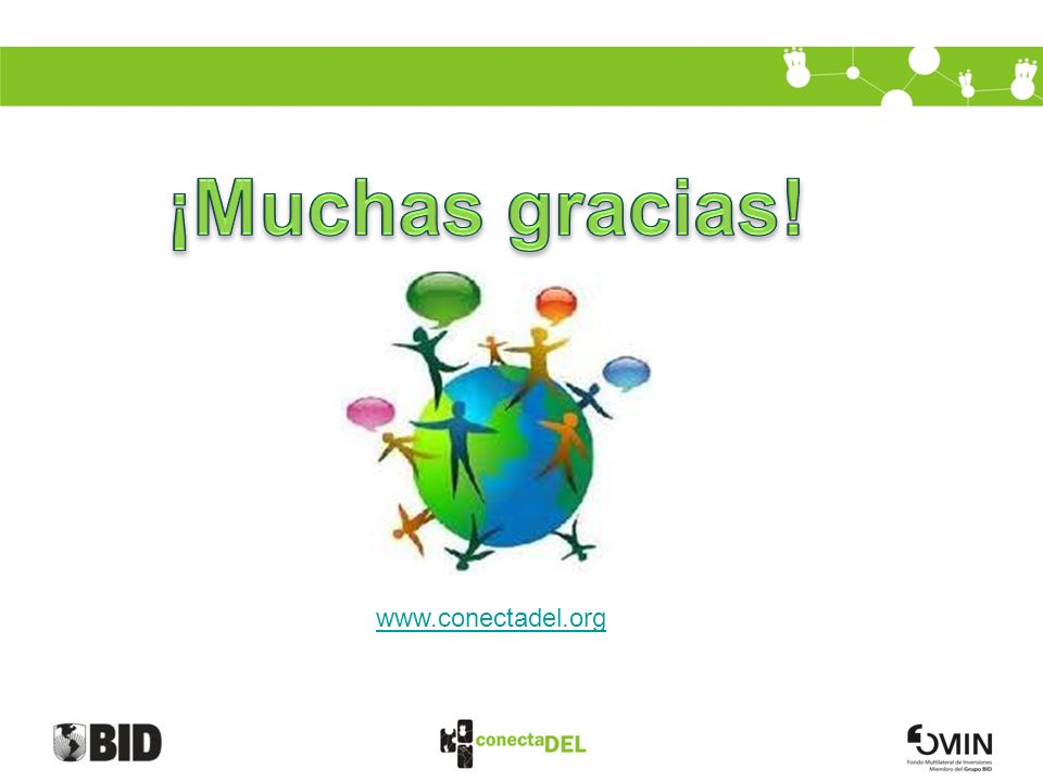¡Muchas gracias! www.conectadel.org