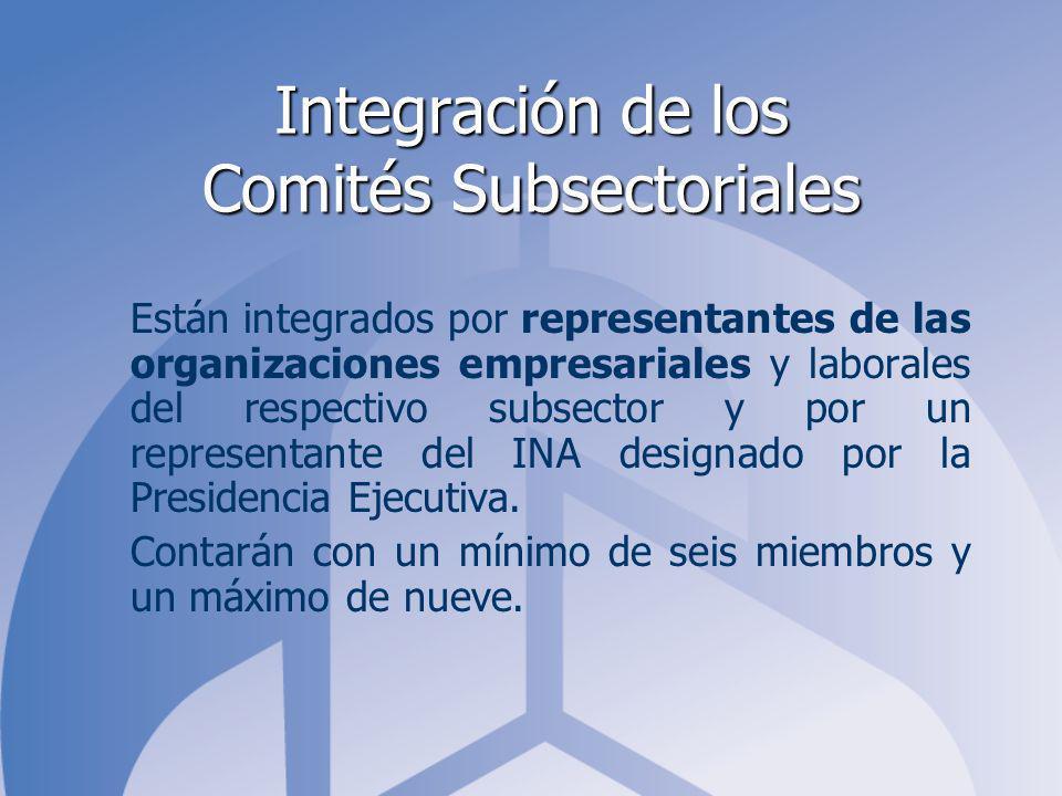 Integración de los Comités Subsectoriales