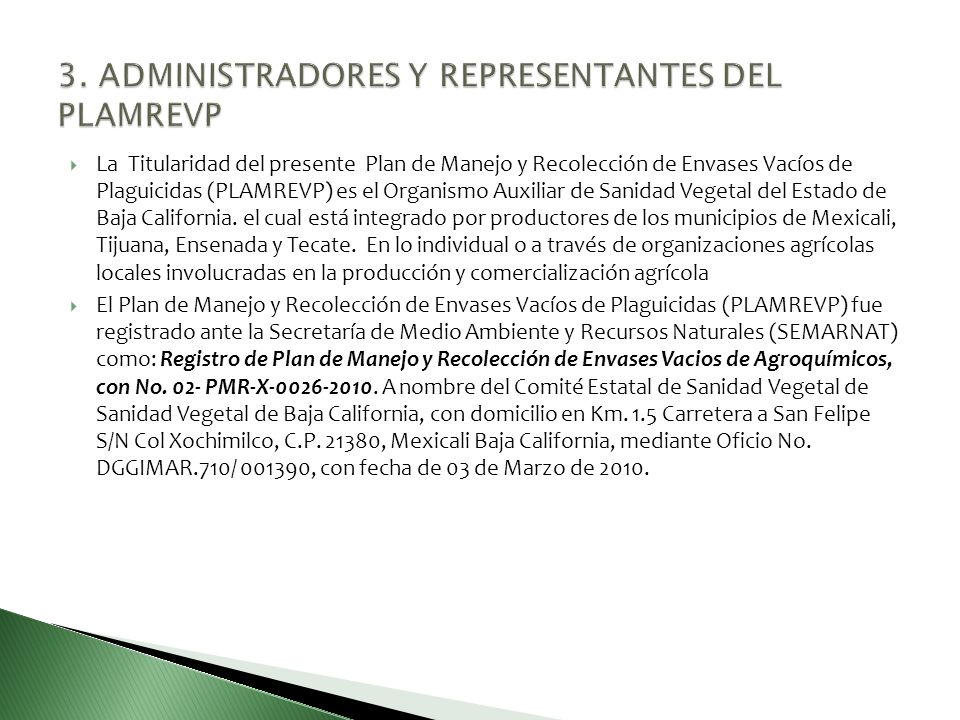 3. ADMINISTRADORES Y REPRESENTANTES DEL PLAMREVP