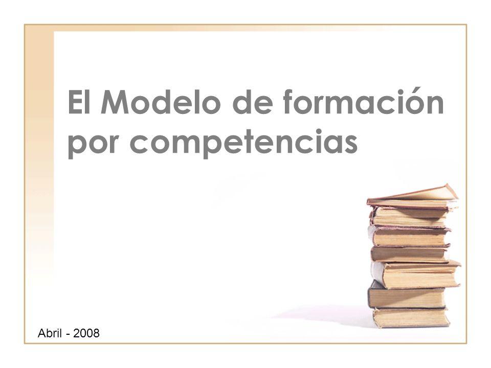 El Modelo de formación por competencias