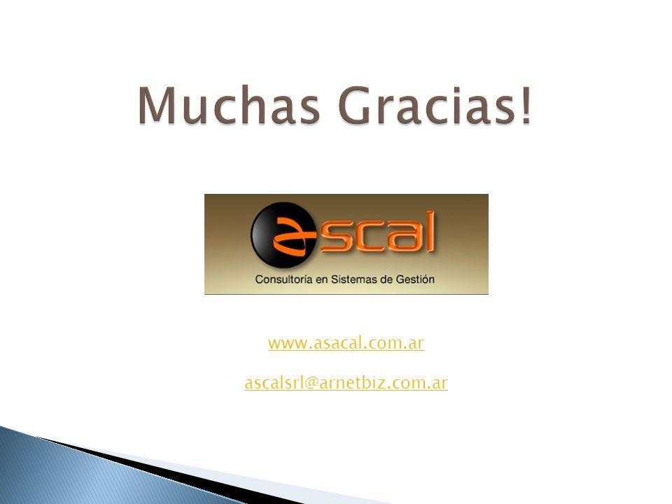 Muchas Gracias! www.asacal.com.ar ascalsrl@arnetbiz.com.ar
