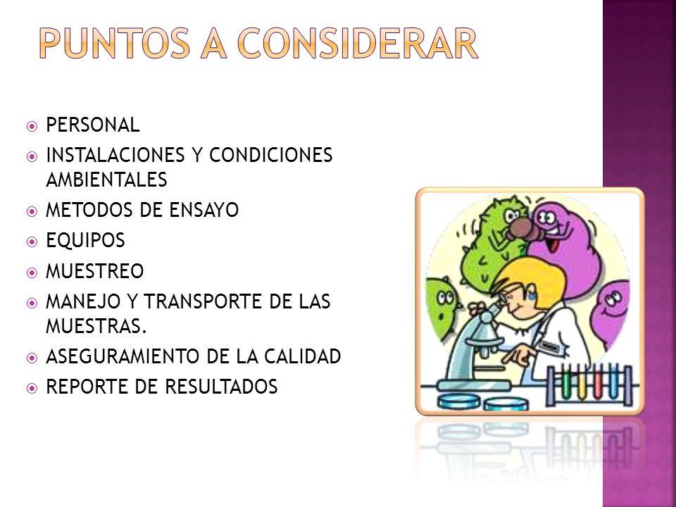Puntos A CONSIDERAR PERSONAL INSTALACIONES Y CONDICIONES AMBIENTALES
