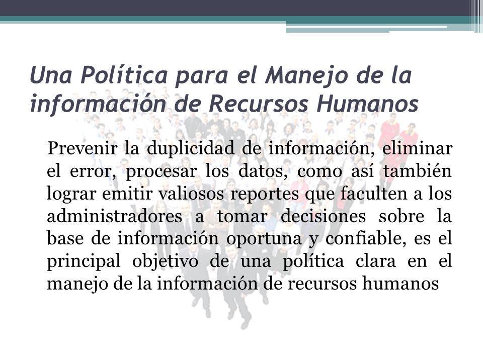 Una Política para el Manejo de la información de Recursos Humanos