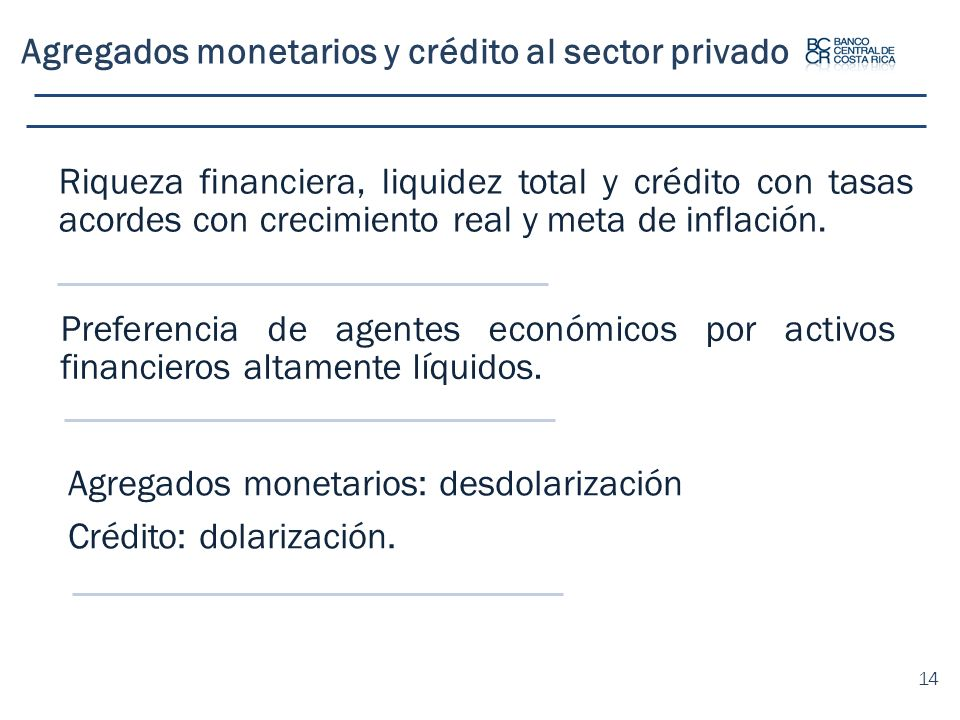 Agregados monetarios y crédito al sector privado