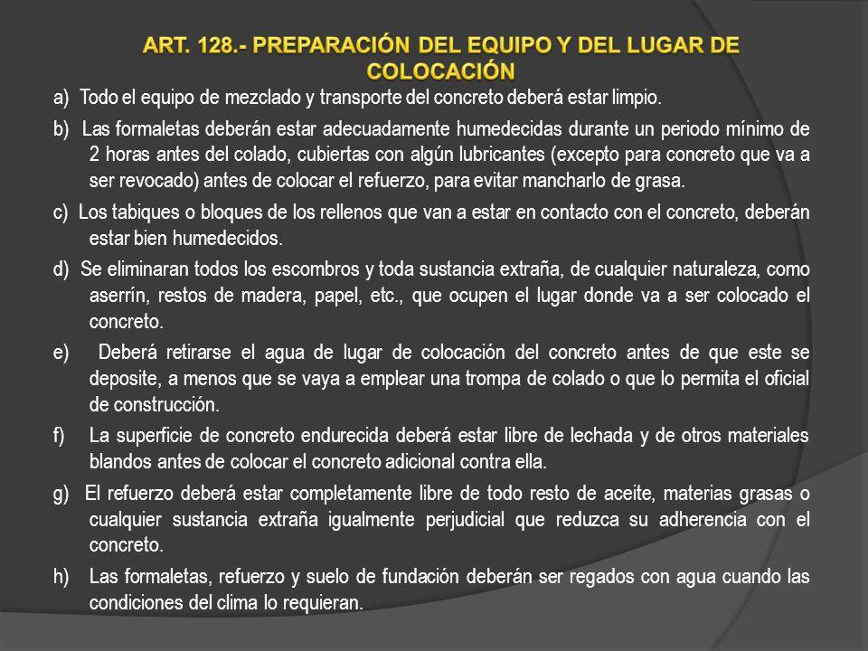 ART. 128.- PREPARACIÓN DEL EQUIPO Y DEL LUGAR DE COLOCACIÓN