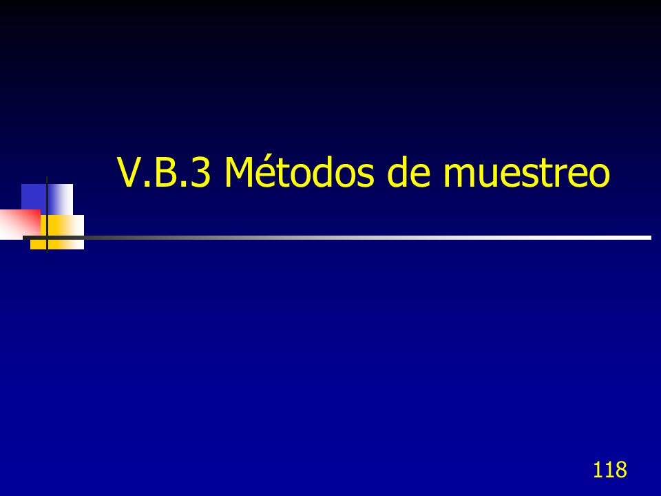V.B.3 Métodos de muestreo