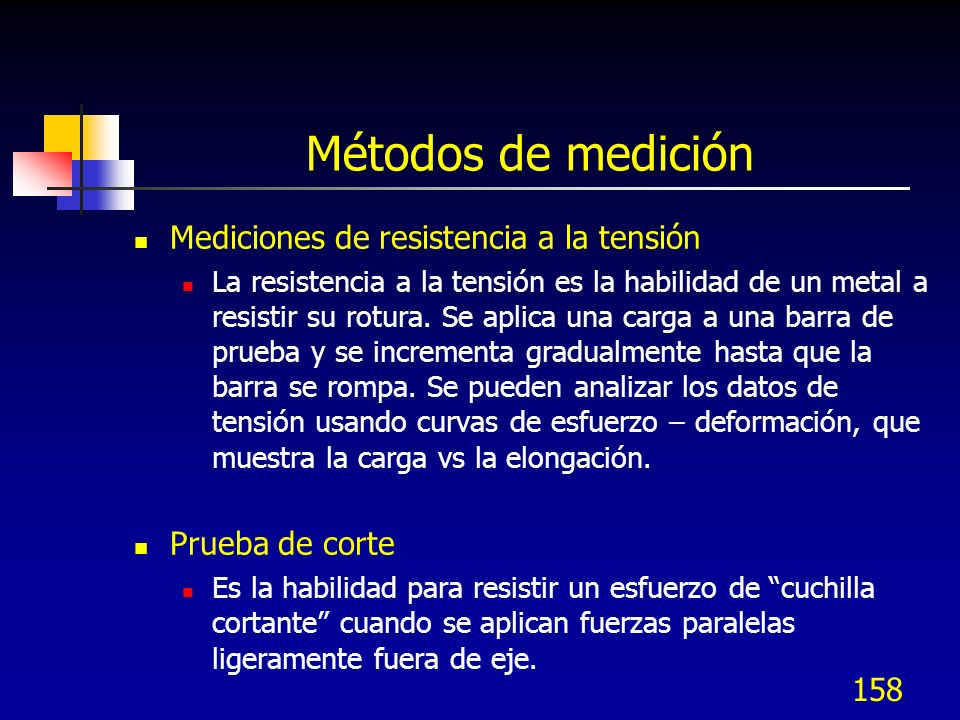 Métodos de medición Mediciones de resistencia a la tensión