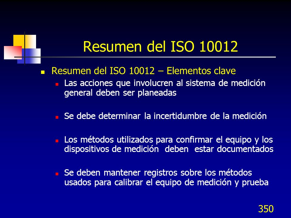 Resumen del ISO 10012 Resumen del ISO 10012 – Elementos clave