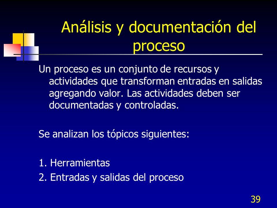 Análisis y documentación del proceso