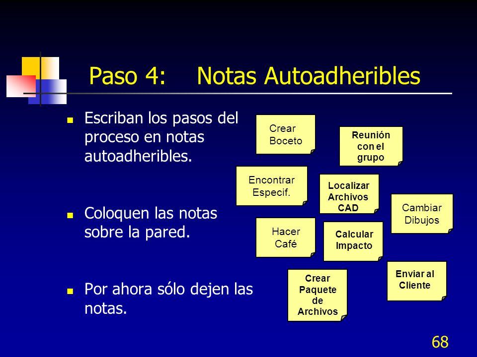 Paso 4: Notas Autoadheribles