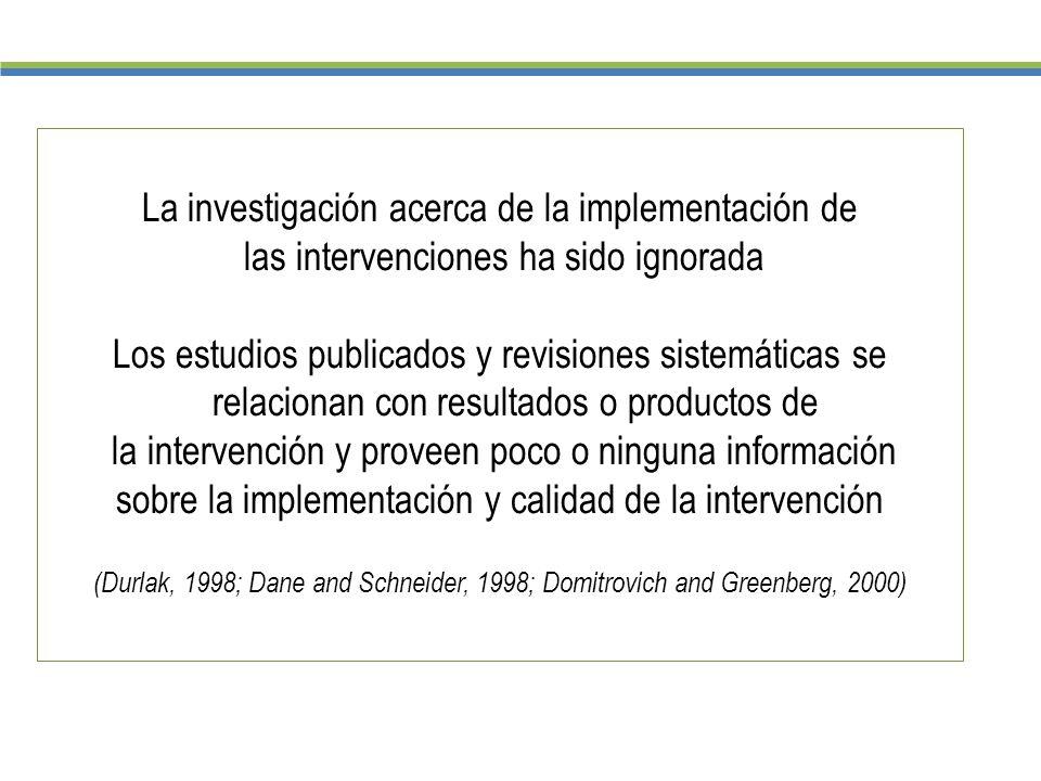 La investigación acerca de la implementación de