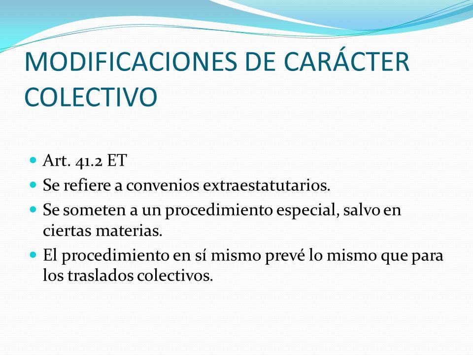 MODIFICACIONES DE CARÁCTER COLECTIVO