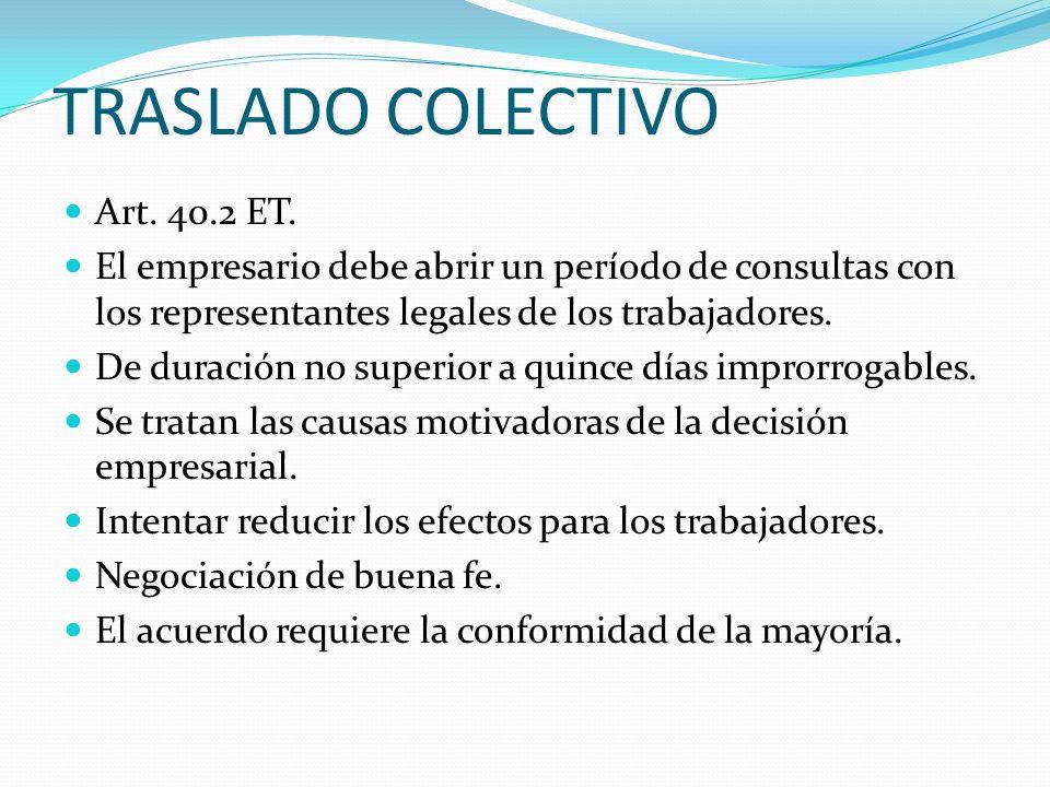 TRASLADO COLECTIVO Art. 40.2 ET.