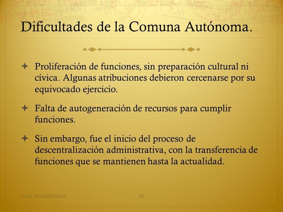 Dificultades de la Comuna Autónoma.