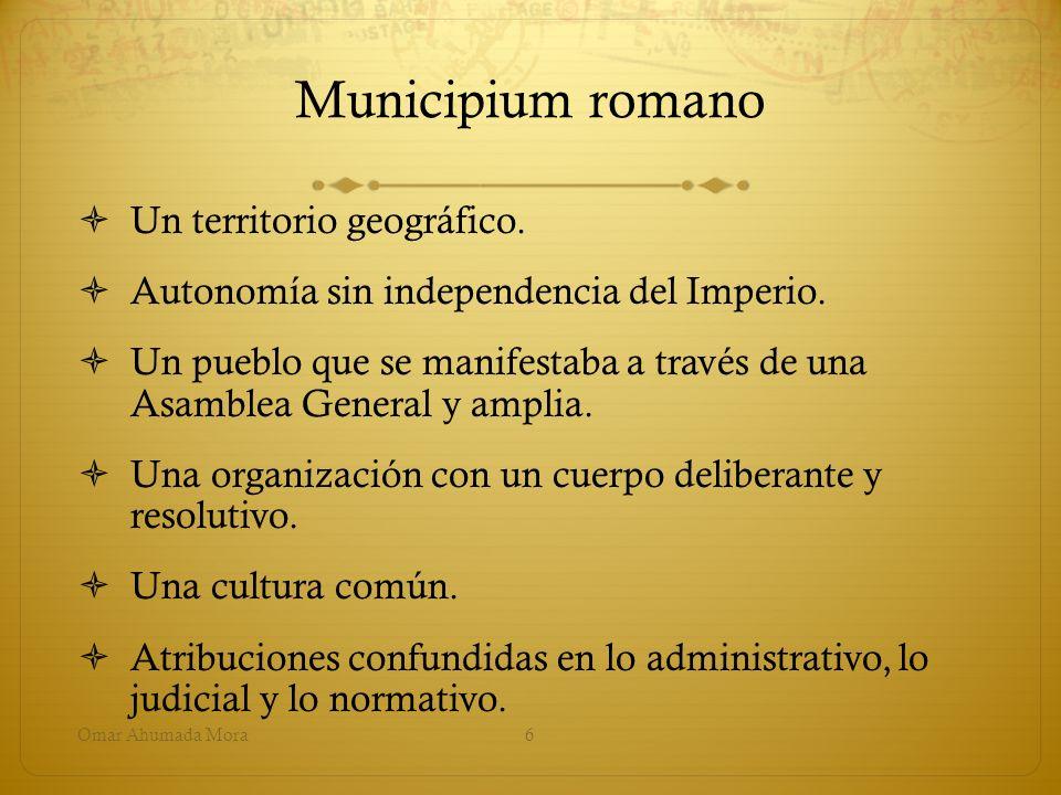 Municipium romano Un territorio geográfico.