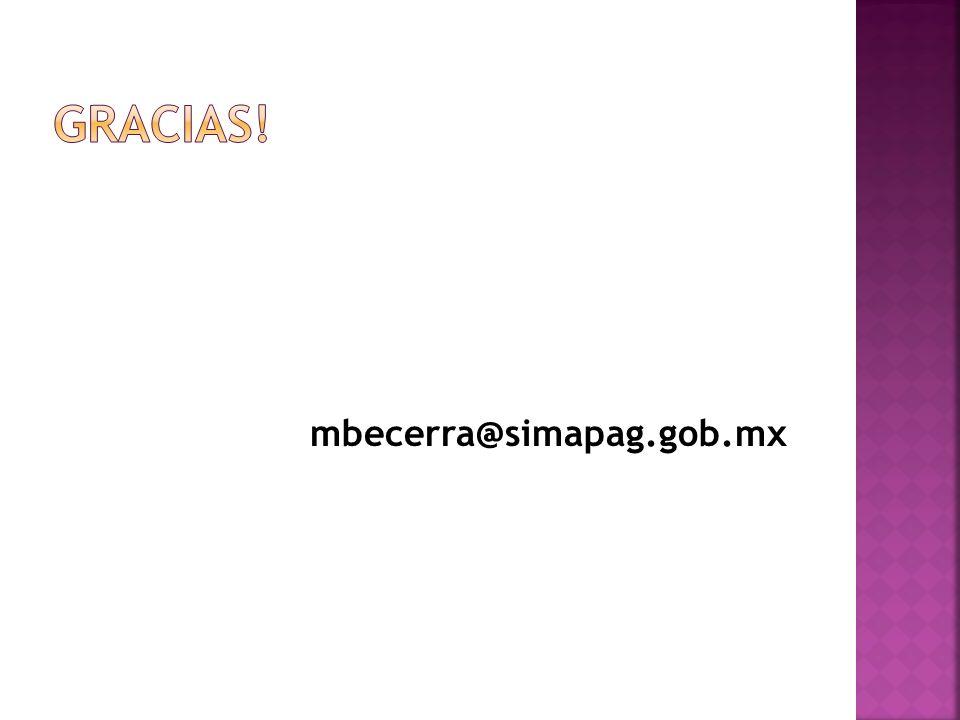Gracias! mbecerra@simapag.gob.mx