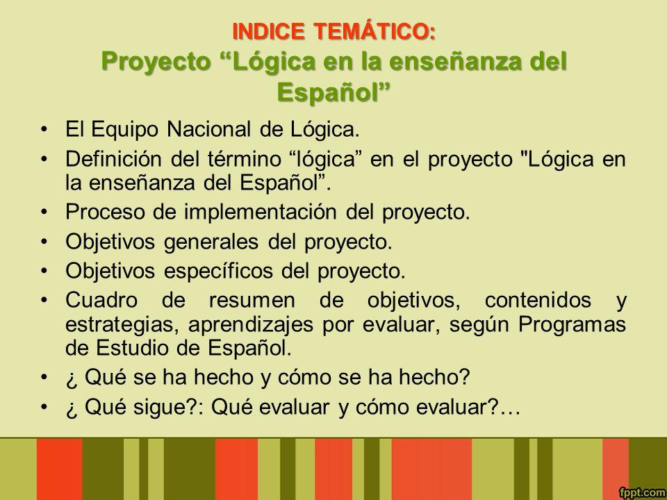 INDICE TEMÁTICO: Proyecto Lógica en la enseñanza del Español