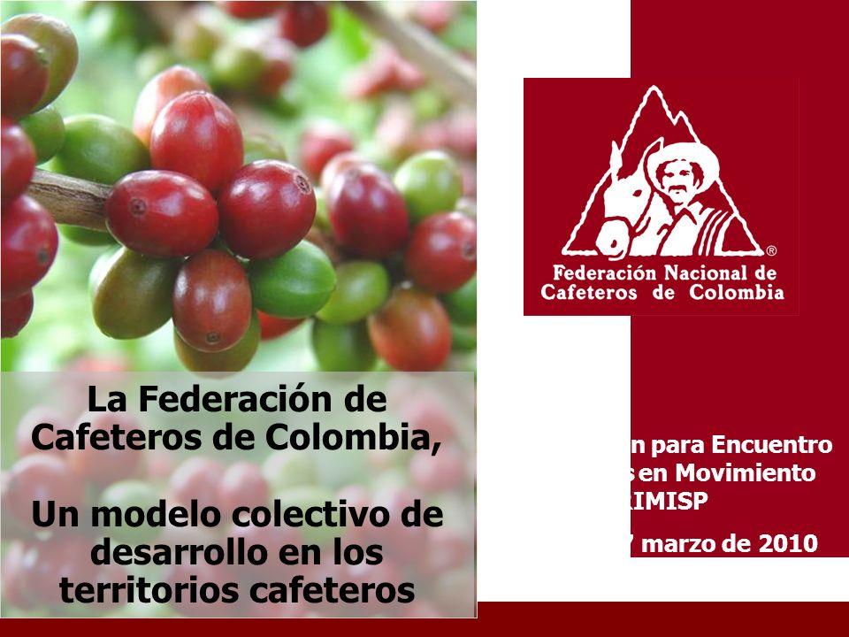 La Federación de Cafeteros de Colombia,