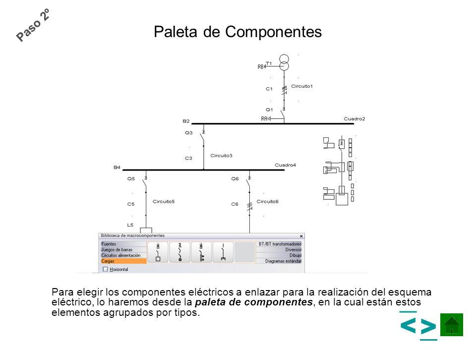 > > Paleta de Componentes Paso 2º