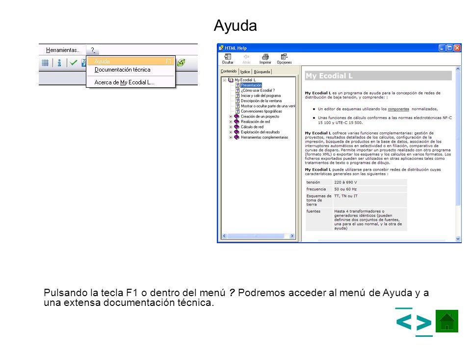 Ayuda Pulsando la tecla F1 o dentro del menú Podremos acceder al menú de Ayuda y a una extensa documentación técnica.