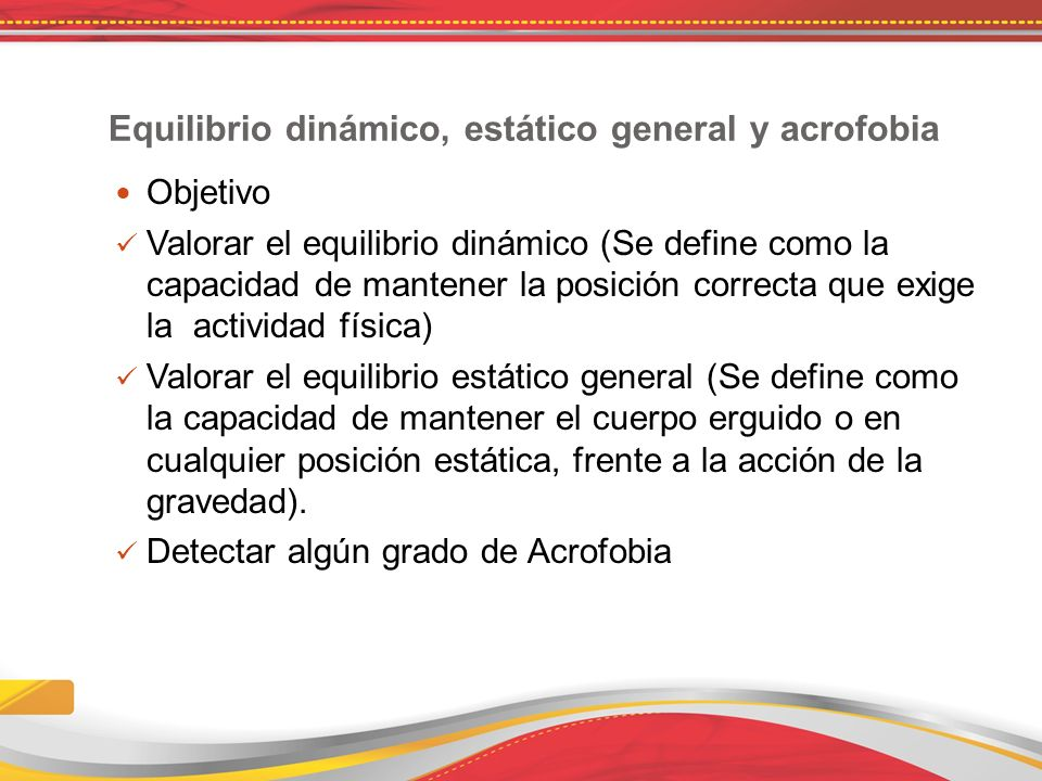 Equilibrio dinámico, estático general y acrofobia