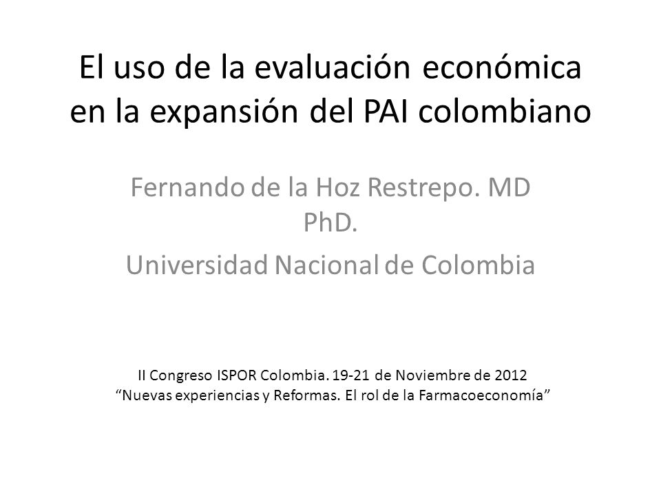El uso de la evaluación económica en la expansión del PAI colombiano