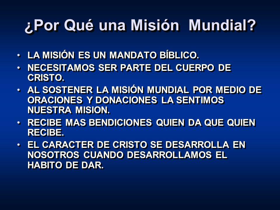 ¿Por Qué una Misión Mundial