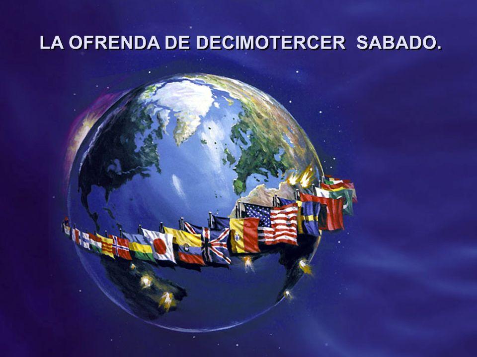 LA OFRENDA DE DECIMOTERCER SABADO.
