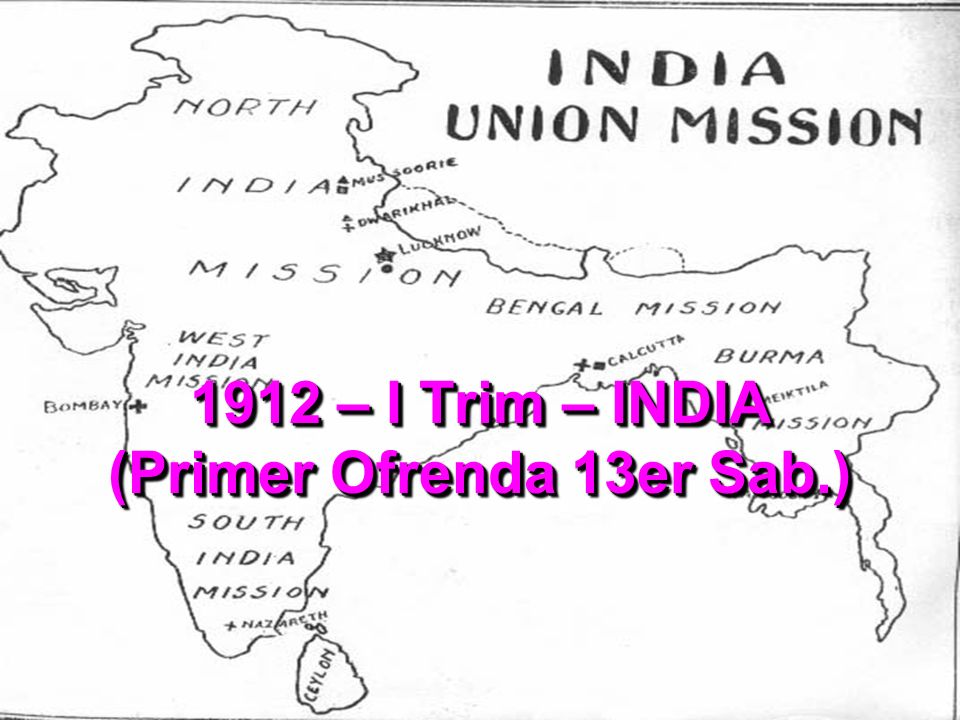 1912 – I Trim – INDIA (Primer Ofrenda 13er Sab.)