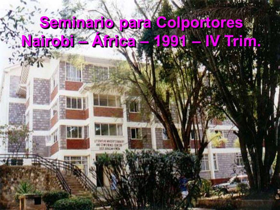 Seminario para Colportores Nairobi – África – 1991 – IV Trim.