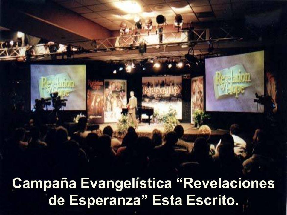 Campaña Evangelística Revelaciones de Esperanza Esta Escrito.