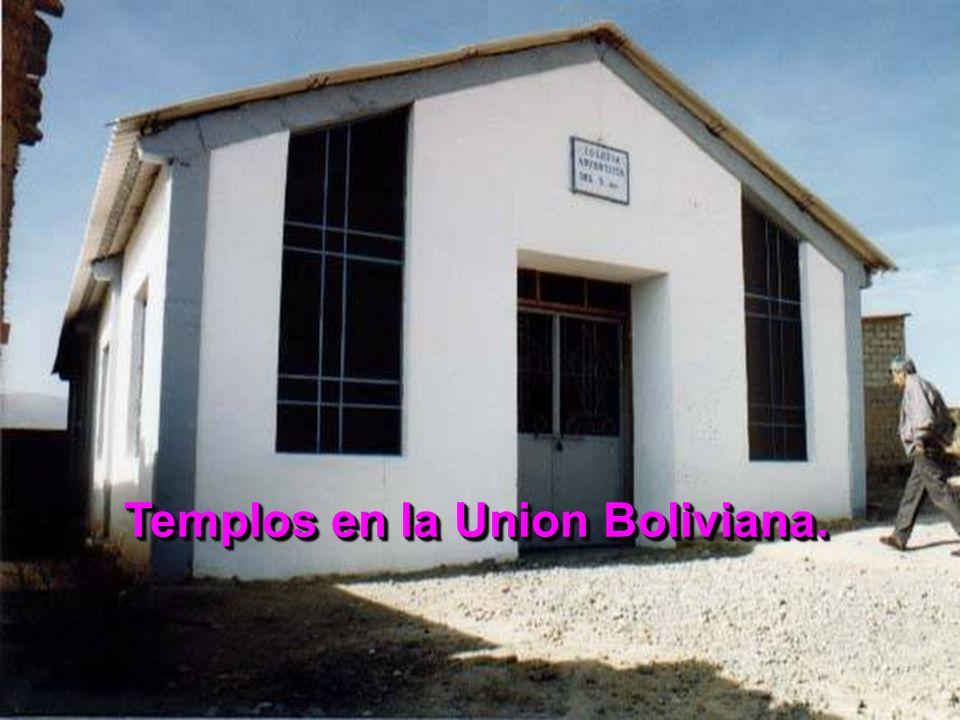 Templos en la Union Boliviana.
