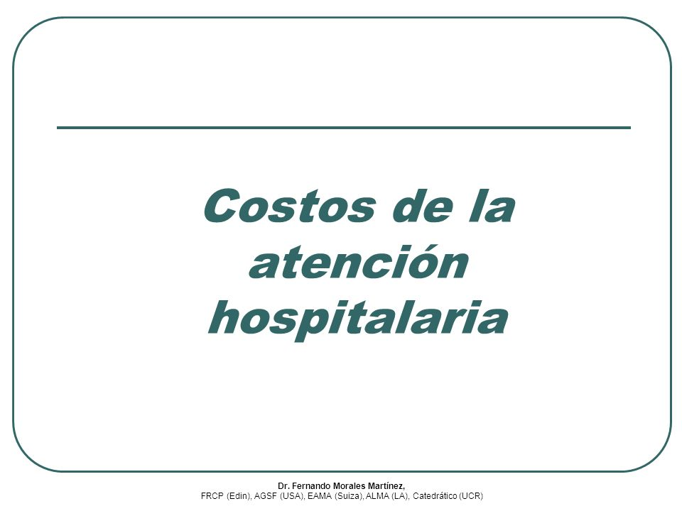 Costos de la atención hospitalaria