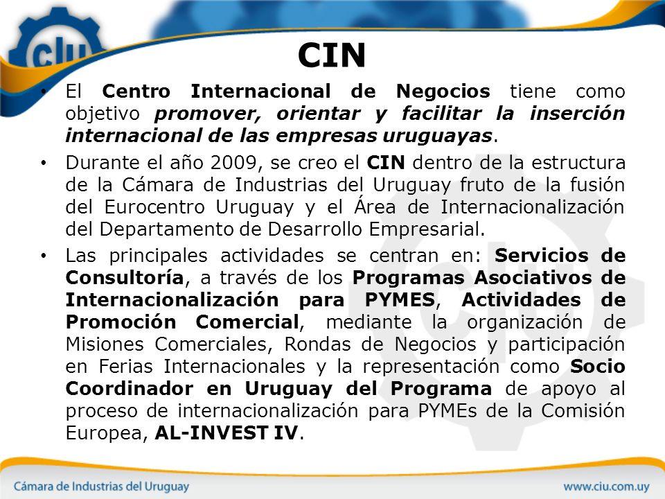 CIN El Centro Internacional de Negocios tiene como objetivo promover, orientar y facilitar la inserción internacional de las empresas uruguayas.