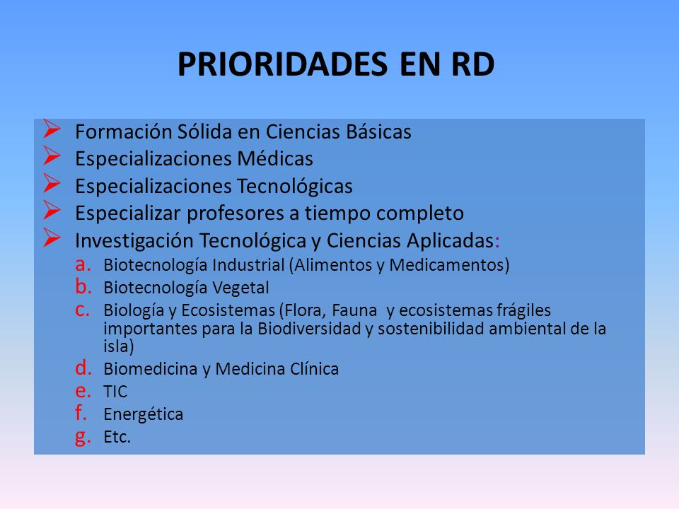 PRIORIDADES EN RD Formación Sólida en Ciencias Básicas