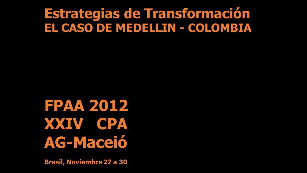 FPAA 2012 XXIV CPA AG-Maceió Estrategias de Transformación