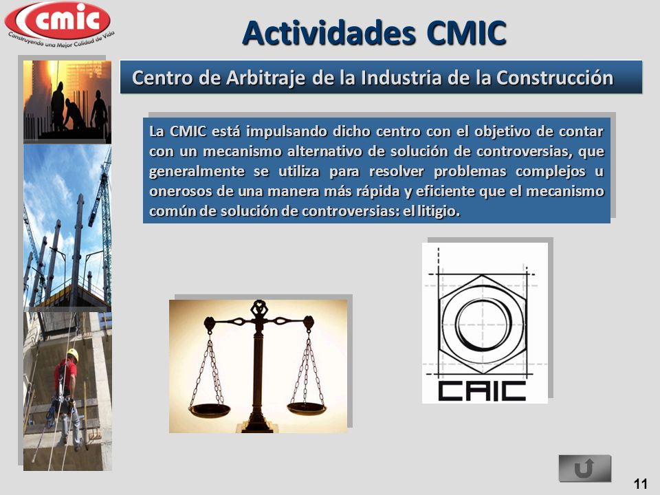 Actividades CMIC Centro de Arbitraje de la Industria de la Construcción.