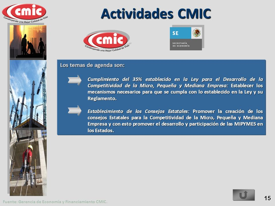 Actividades CMIC Los temas de agenda son: 15