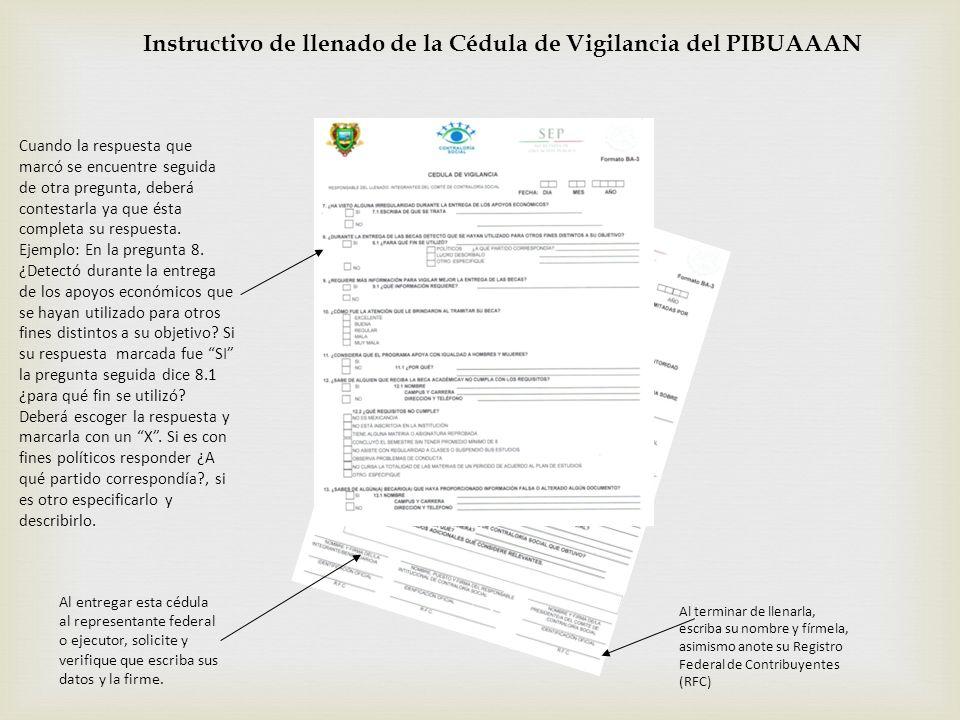Instructivo de llenado de la Cédula de Vigilancia del PIBUAAAN