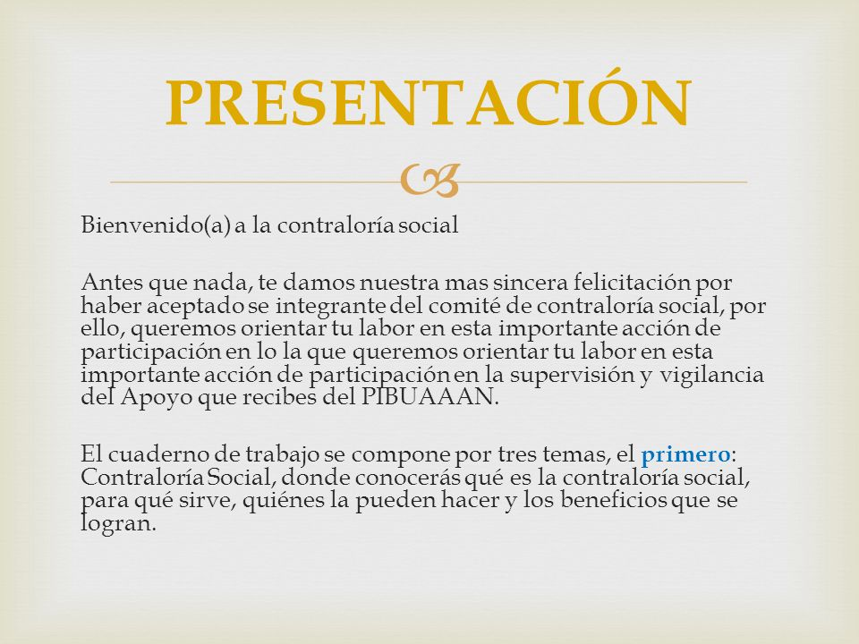 PRESENTACIÓN Bienvenido(a) a la contraloría social