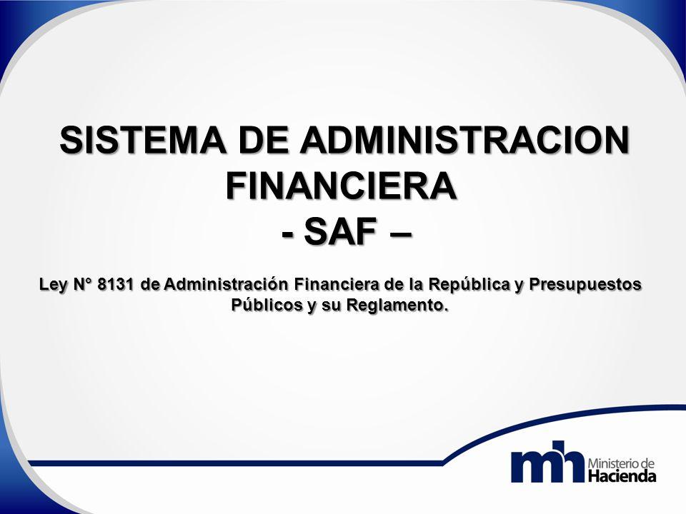 SISTEMA DE ADMINISTRACION Públicos y su Reglamento.
